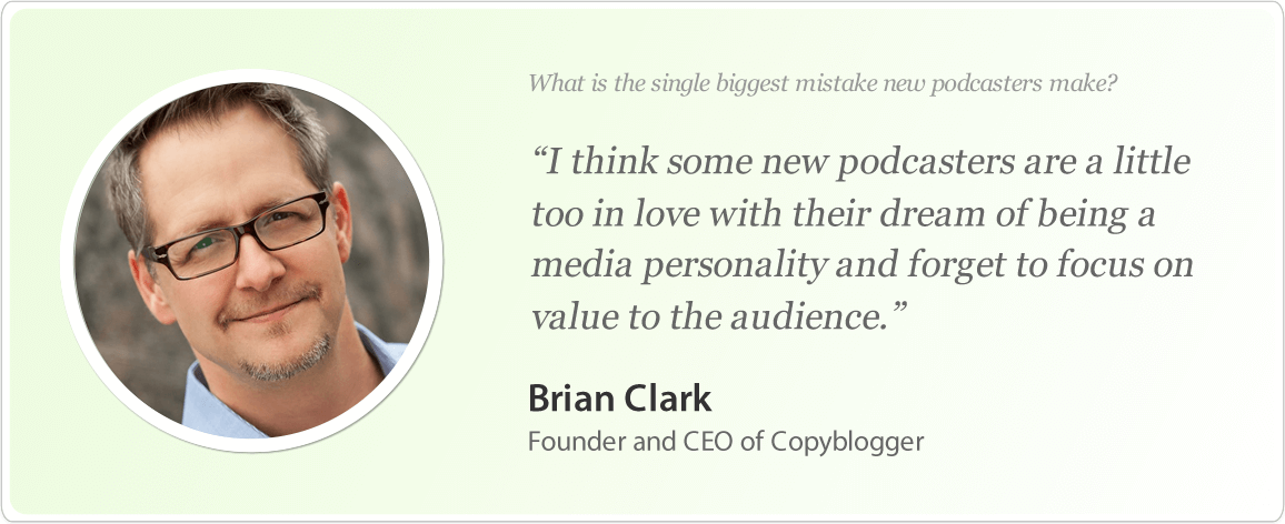 Brian Clark's image and podcast tips.