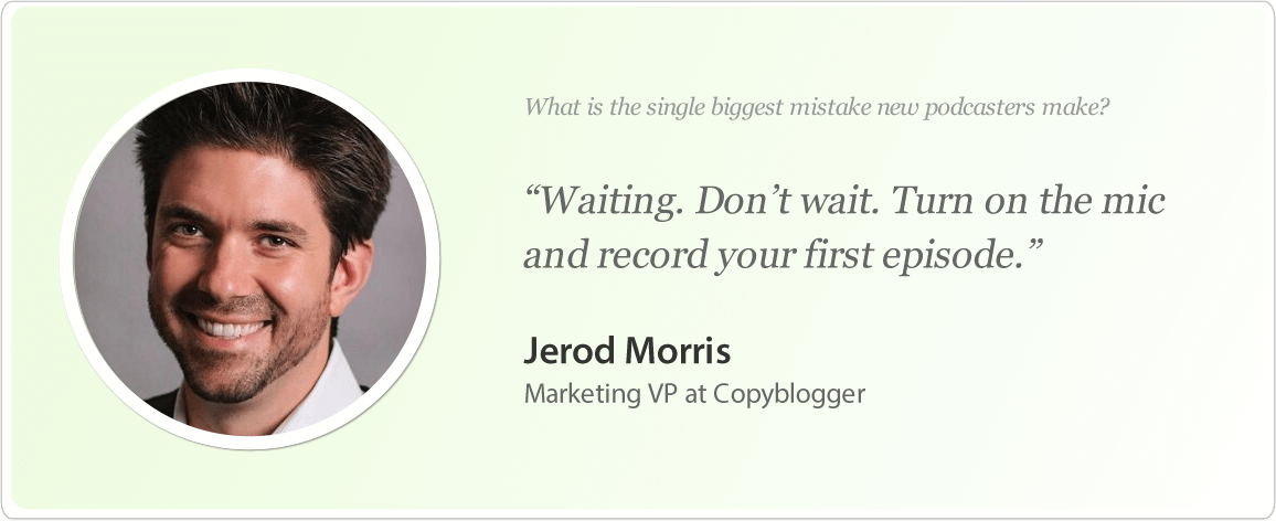 Jerod Morris's image and podcast tips.
